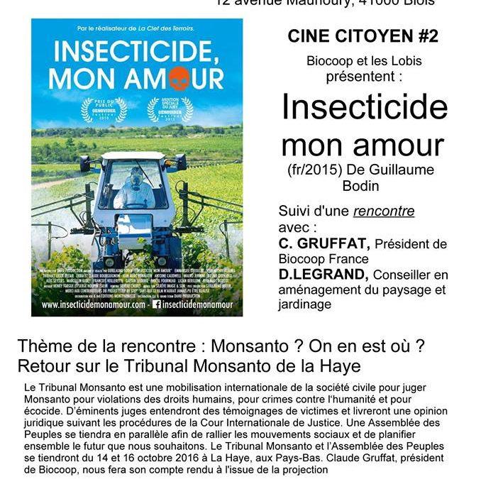 « Insecticide mon amour » – Rencontre/débat le vendredi 21 octobre 2016